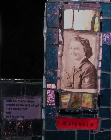 Picture of glass mosaic on wood photo of Sophie Krasniewicz Rossi-Wood in Navy WAVES uniform during World War II under light pink glass and text: with so many dead / would bird still sing?/ they could not / as/ so I must try / dziekuje