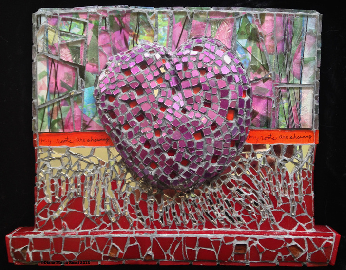 Picture of glass mosaic on wood, heart with text that says, my roots are showing/ the heart is magenta pink and the background has flower images by Diana Maria Rossi